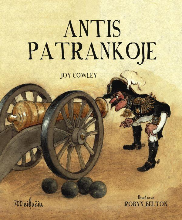 Antis patrankoje. Joy Cowley